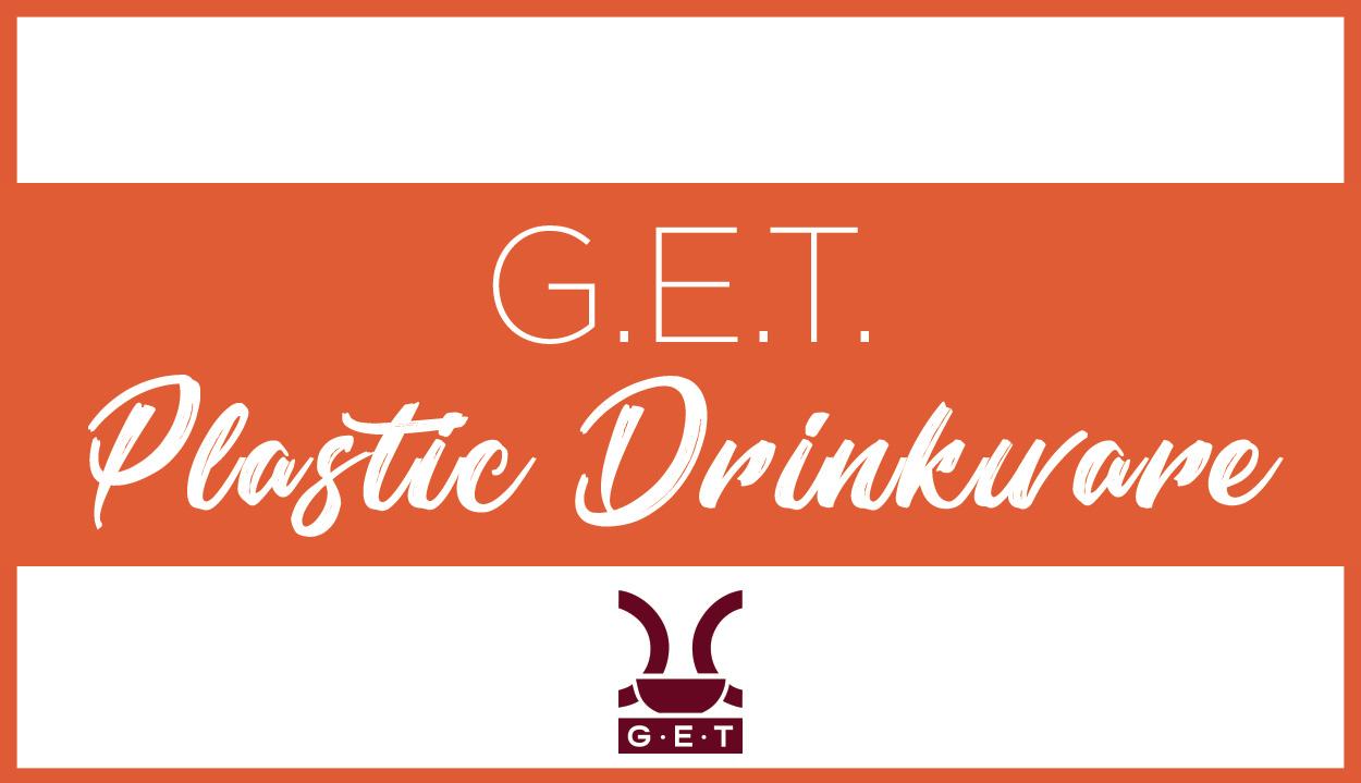 G.E.T. Plastic Drinkware