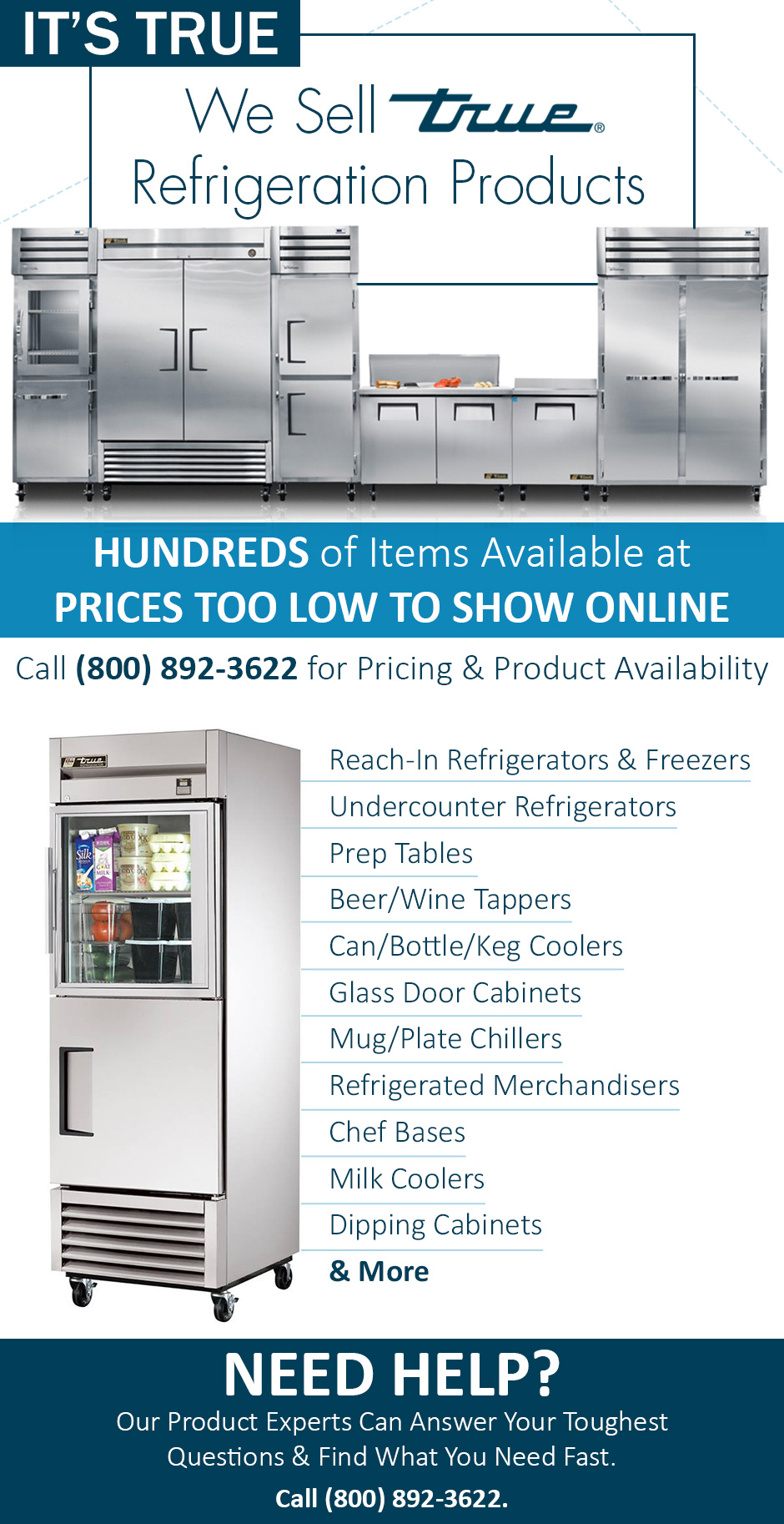 We Sell True Refrigeration Products